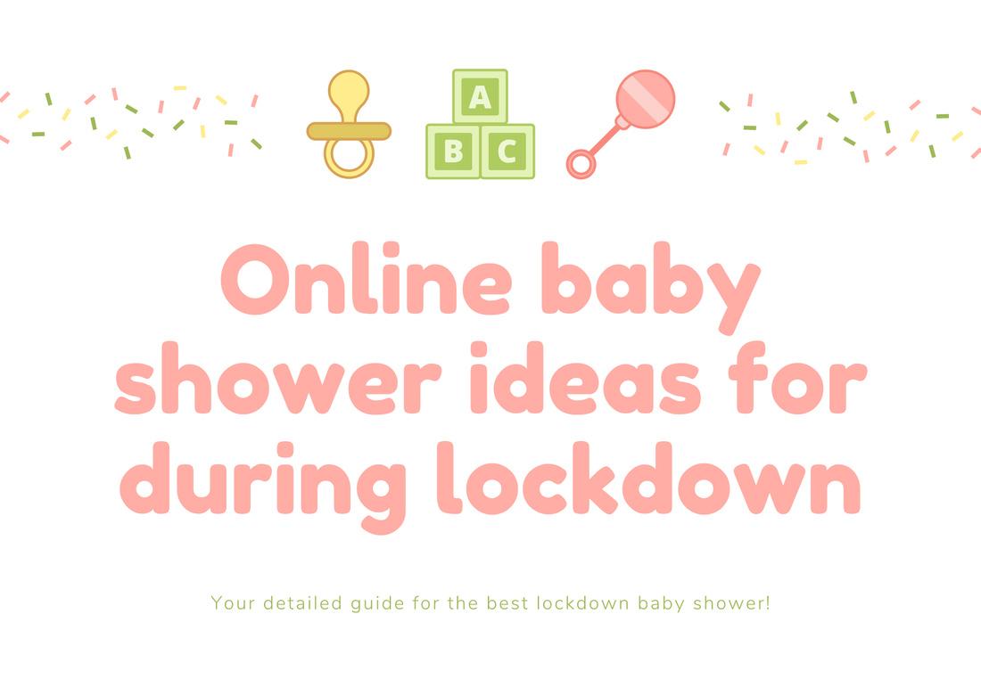 Online baby shower during lockdown