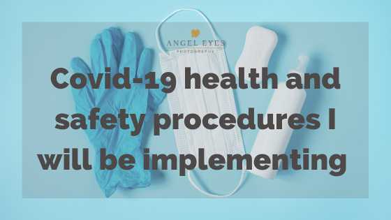 Covid-19 health and safety changes I will be implementing