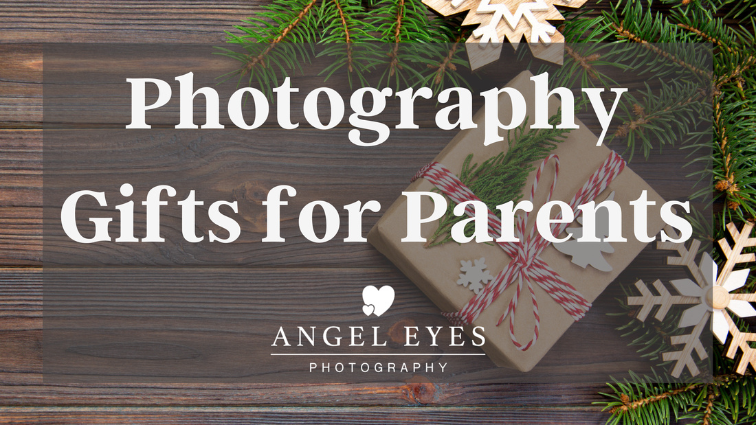Photography Gifts for parents